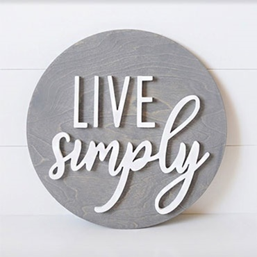 Live Simply 3D Sign