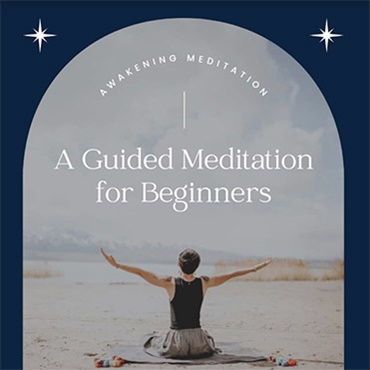 Awakening-A Guided Meditation for Beginners