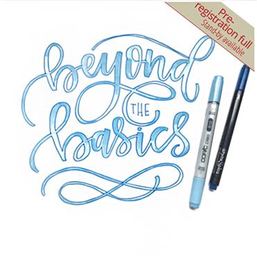 Brush Lettering - Beyond the Basics (PRE-REGISTRATION FULL)