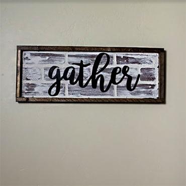Brick Farmhouse Sign with Gather Cutout