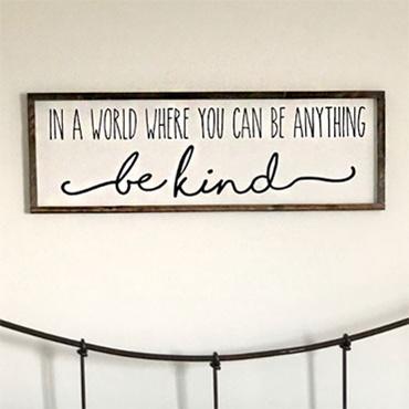 Be Kind Farmhouse Sign