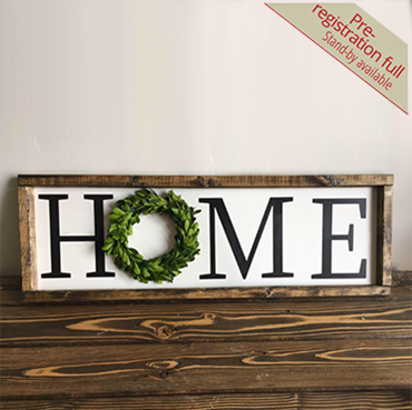 Home Boxwood Wreath Sign (PRE-REGISTRATION FULL)